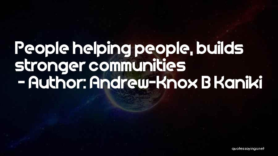 Stronger Love Quotes By Andrew-Knox B Kaniki