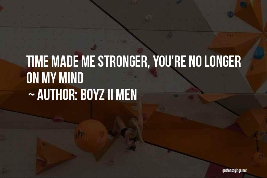 Stronger Love Quotes By Boyz II Men