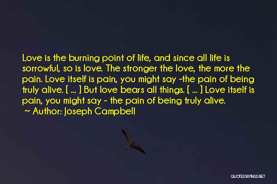 Stronger Love Quotes By Joseph Campbell