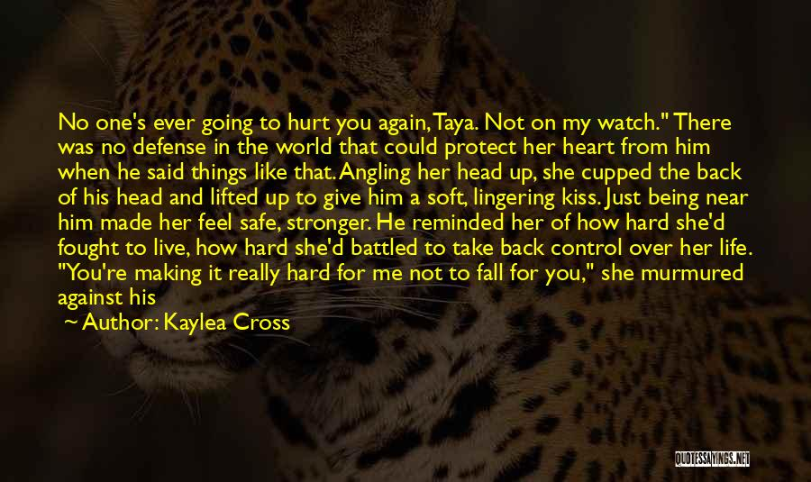 Stronger Love Quotes By Kaylea Cross