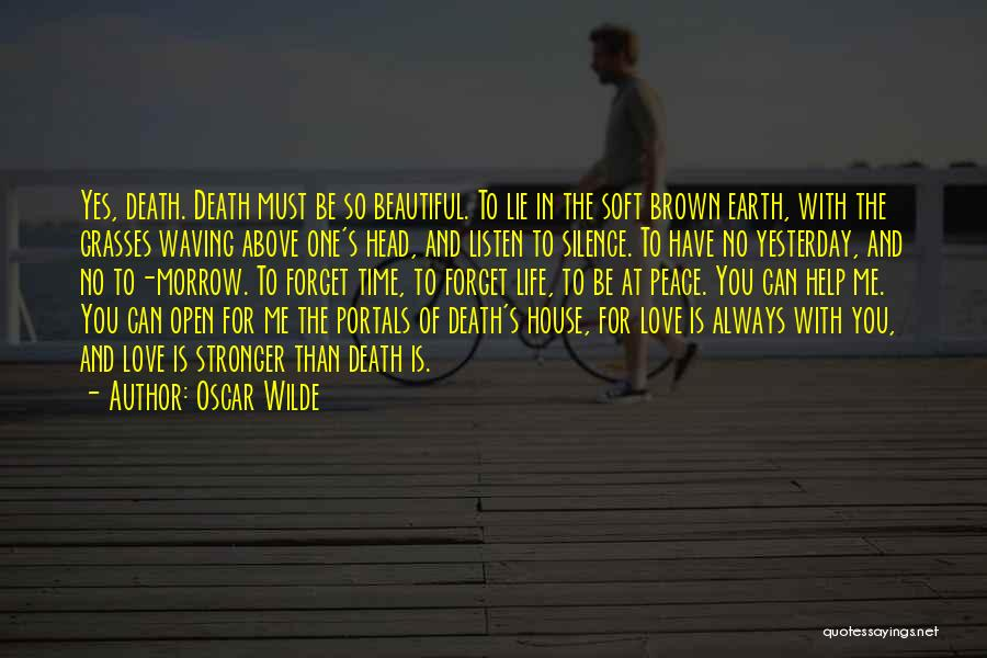Stronger Love Quotes By Oscar Wilde