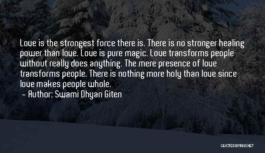 Stronger Love Quotes By Swami Dhyan Giten