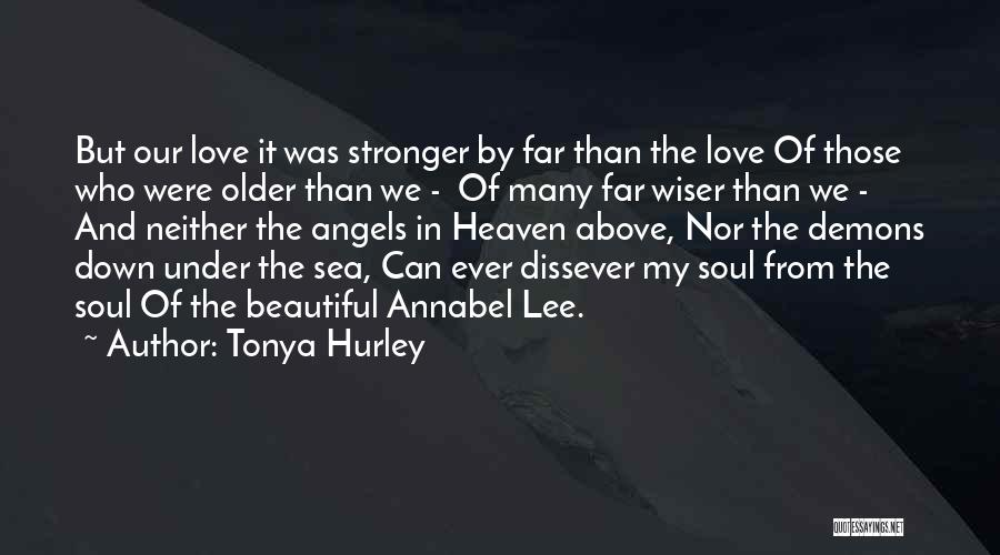 Stronger Love Quotes By Tonya Hurley