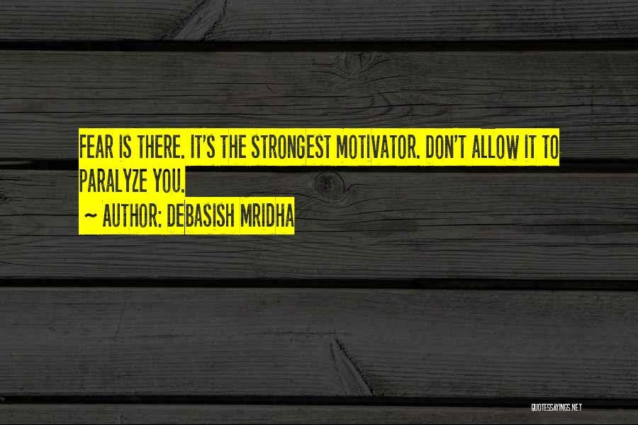Strongest Inspirational Quotes By Debasish Mridha