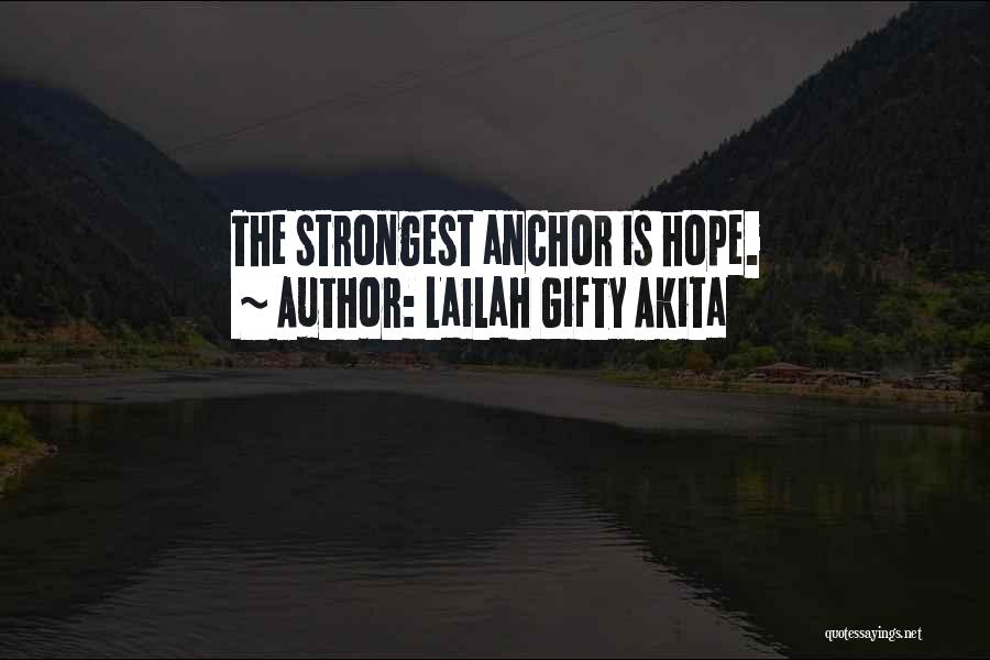 Strongest Inspirational Quotes By Lailah Gifty Akita