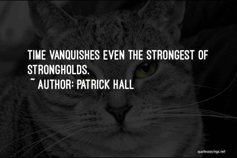 Strongest Inspirational Quotes By Patrick Hall