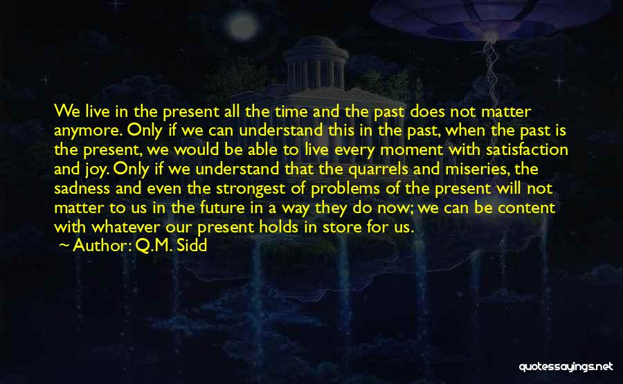 Strongest Inspirational Quotes By Q.M. Sidd