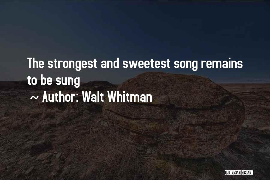 Strongest Inspirational Quotes By Walt Whitman