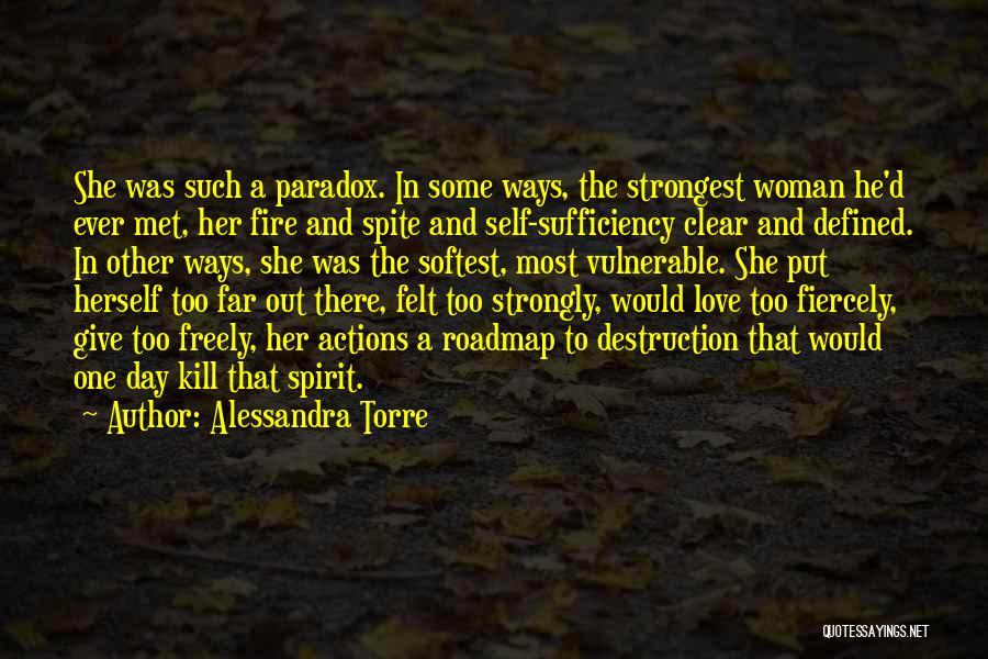 Strongest Woman Quotes By Alessandra Torre