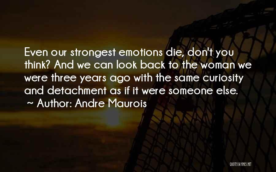 Strongest Woman Quotes By Andre Maurois