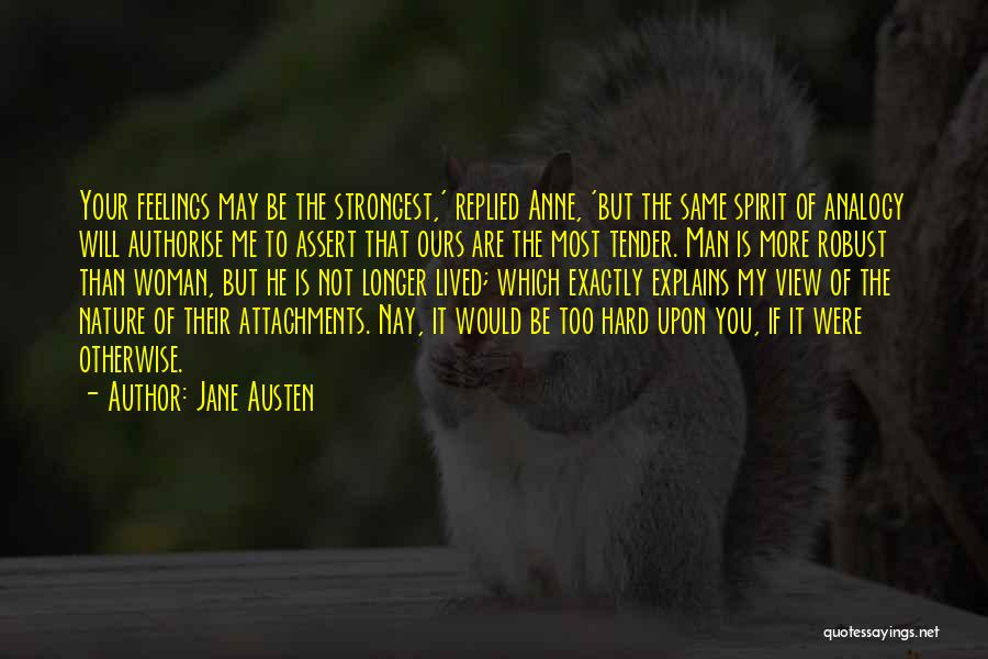 Strongest Woman Quotes By Jane Austen