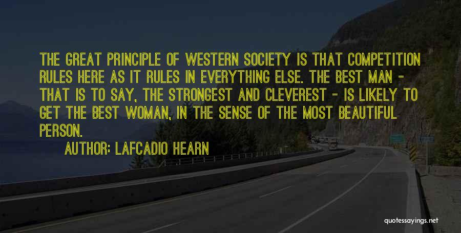 Strongest Woman Quotes By Lafcadio Hearn