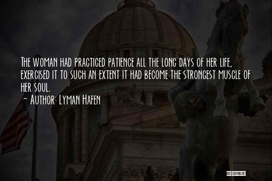 Strongest Woman Quotes By Lyman Hafen