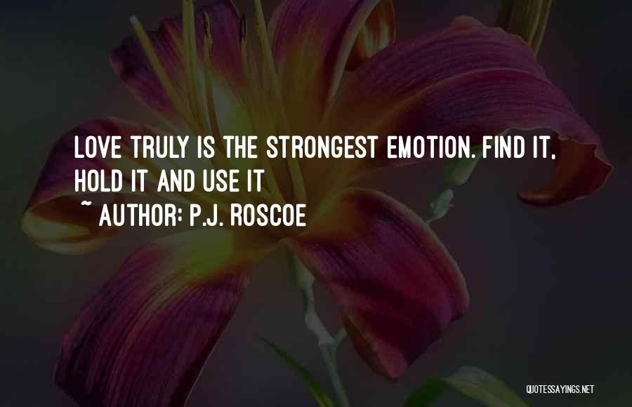 Strongest Woman Quotes By P.J. Roscoe