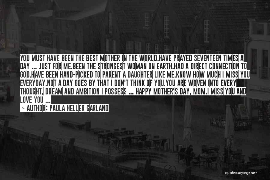 Strongest Woman Quotes By Paula Heller Garland