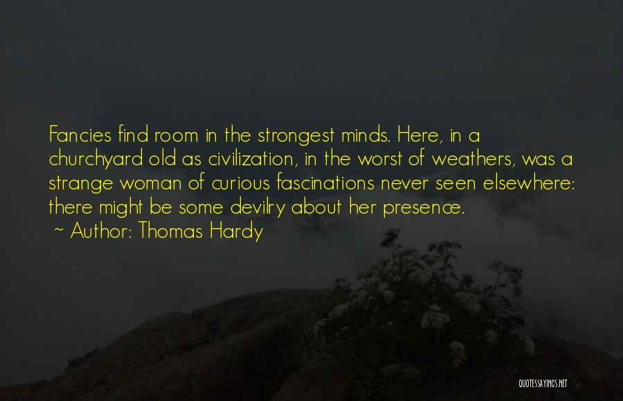 Strongest Woman Quotes By Thomas Hardy