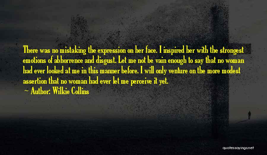 Strongest Woman Quotes By Wilkie Collins