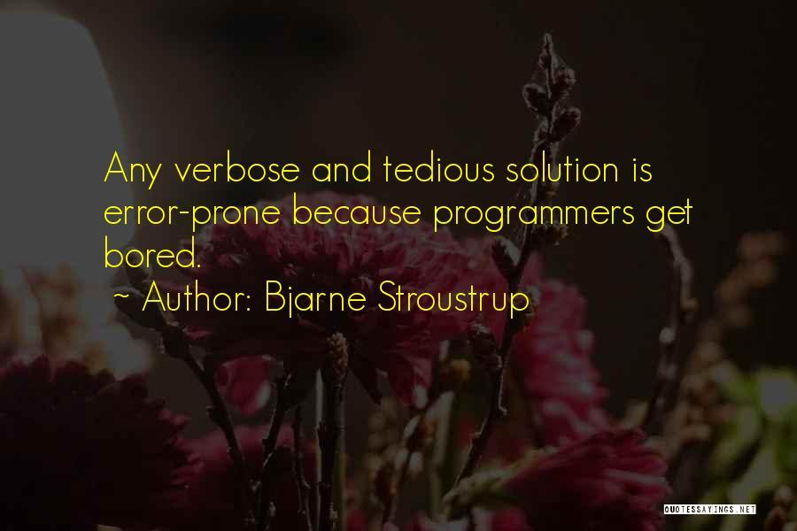 Stroustrup Quotes By Bjarne Stroustrup