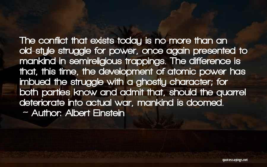 Struggle And Character Quotes By Albert Einstein