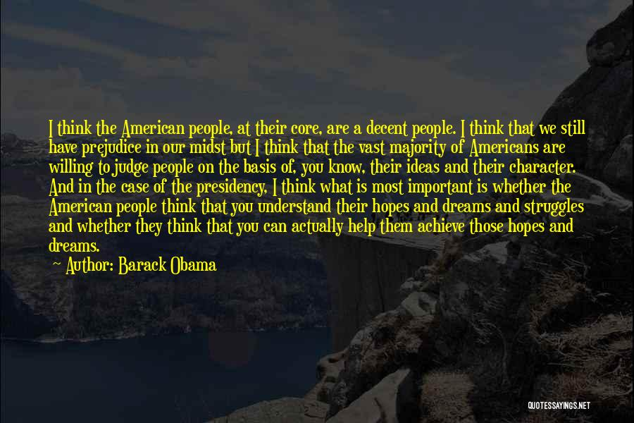 Struggle And Character Quotes By Barack Obama