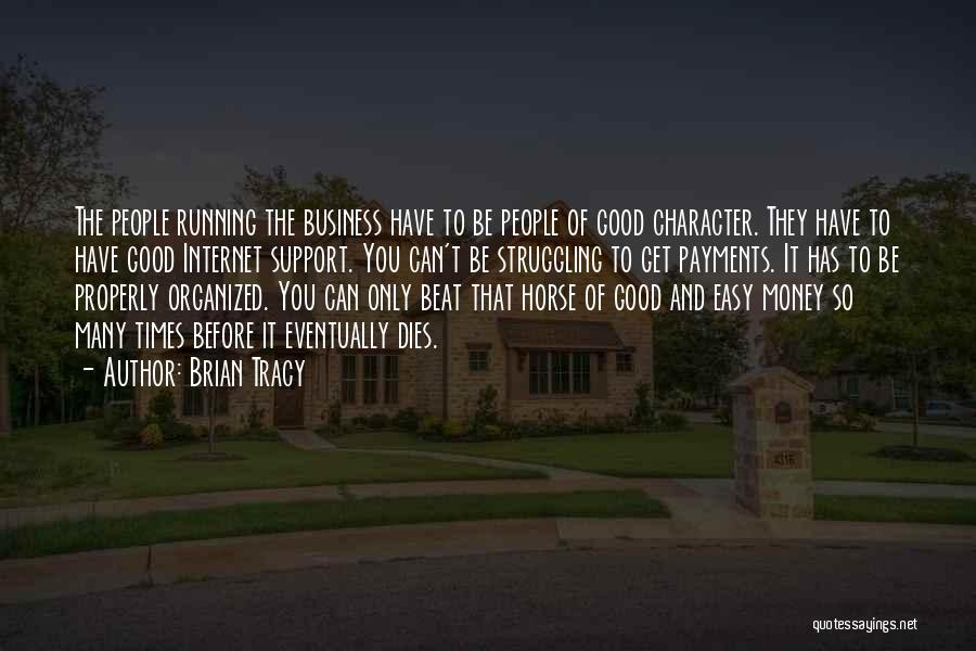 Struggle And Character Quotes By Brian Tracy
