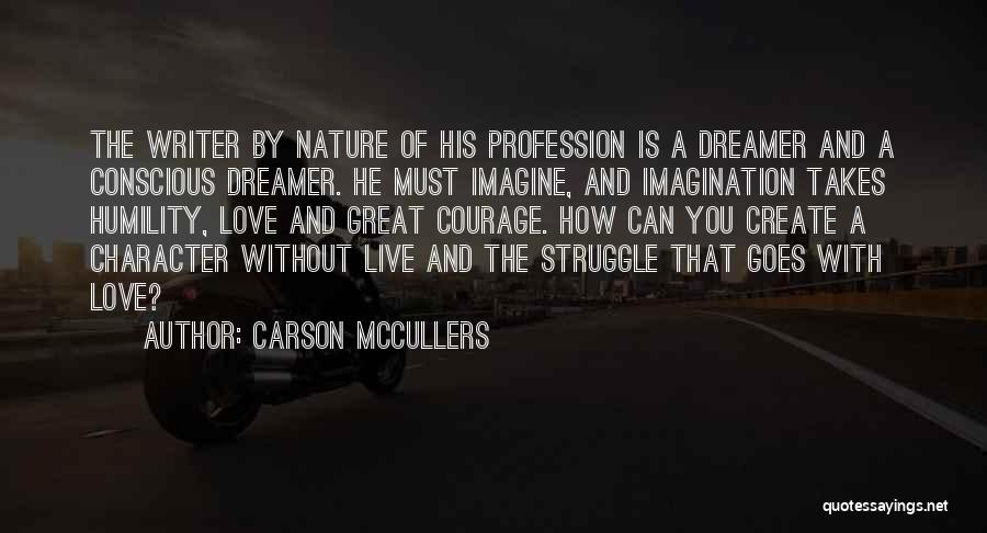 Struggle And Character Quotes By Carson McCullers