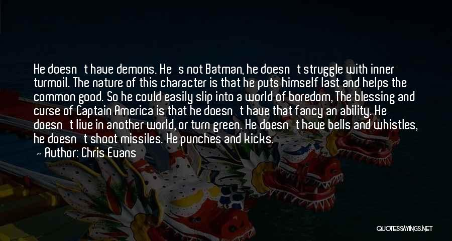 Struggle And Character Quotes By Chris Evans