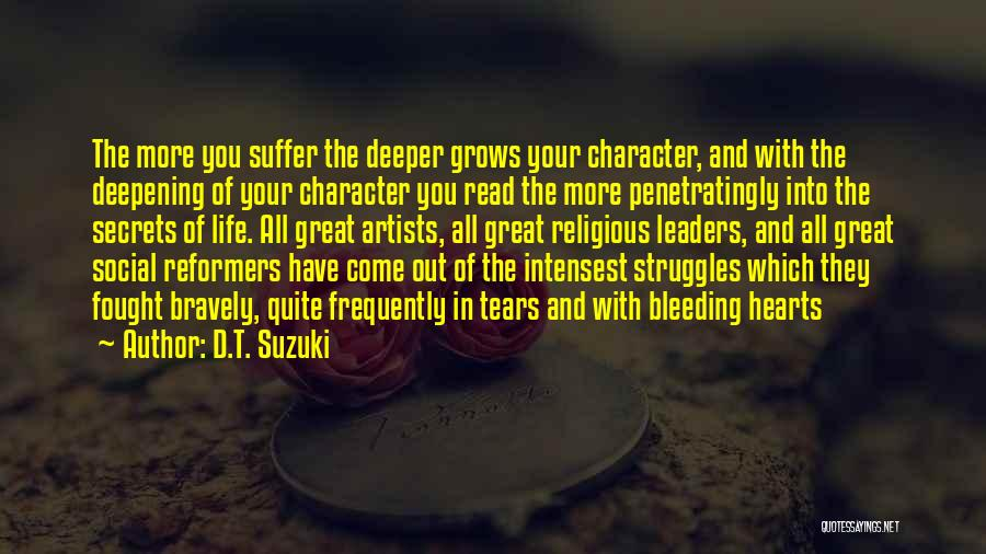 Struggle And Character Quotes By D.T. Suzuki