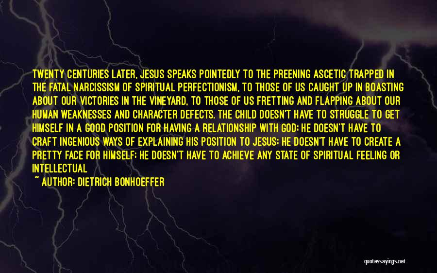 Struggle And Character Quotes By Dietrich Bonhoeffer