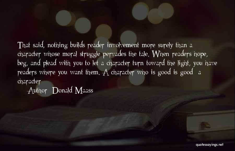 Struggle And Character Quotes By Donald Maass