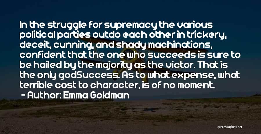 Struggle And Character Quotes By Emma Goldman