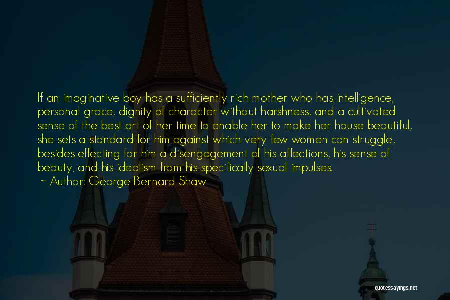 Struggle And Character Quotes By George Bernard Shaw