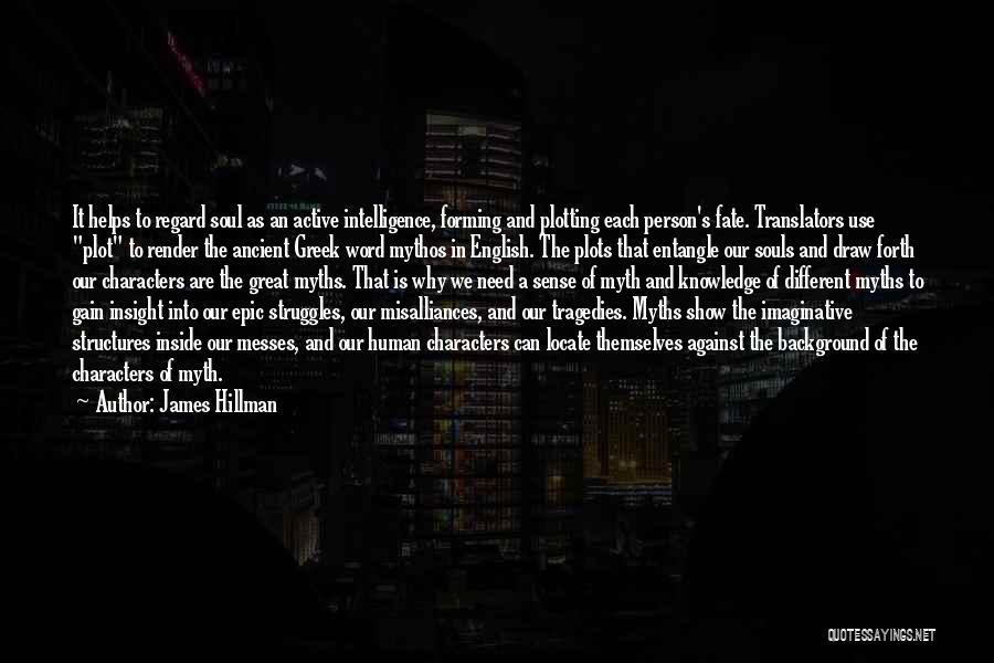Struggle And Character Quotes By James Hillman