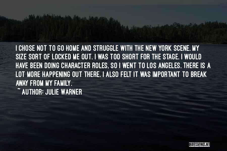 Struggle And Character Quotes By Julie Warner