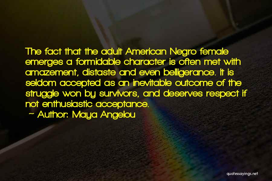 Struggle And Character Quotes By Maya Angelou