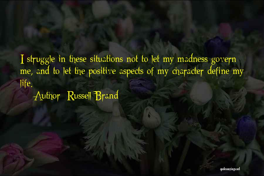 Struggle And Character Quotes By Russell Brand