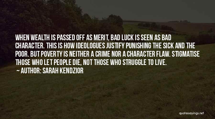 Struggle And Character Quotes By Sarah Kendzior