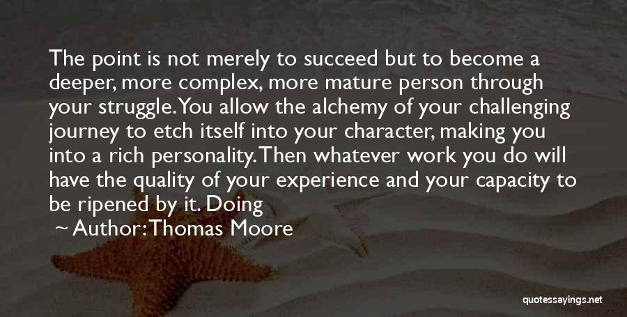 Struggle And Character Quotes By Thomas Moore