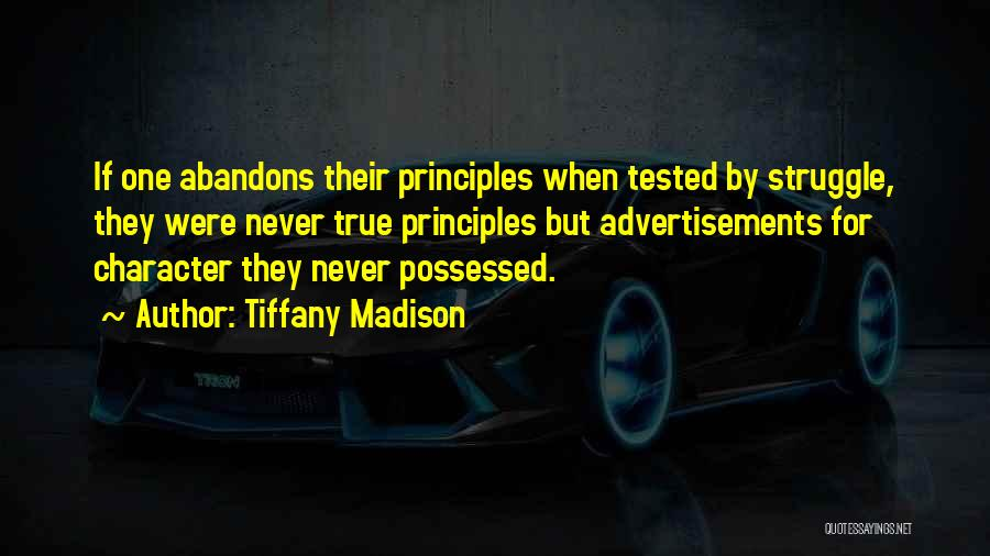 Struggle And Character Quotes By Tiffany Madison