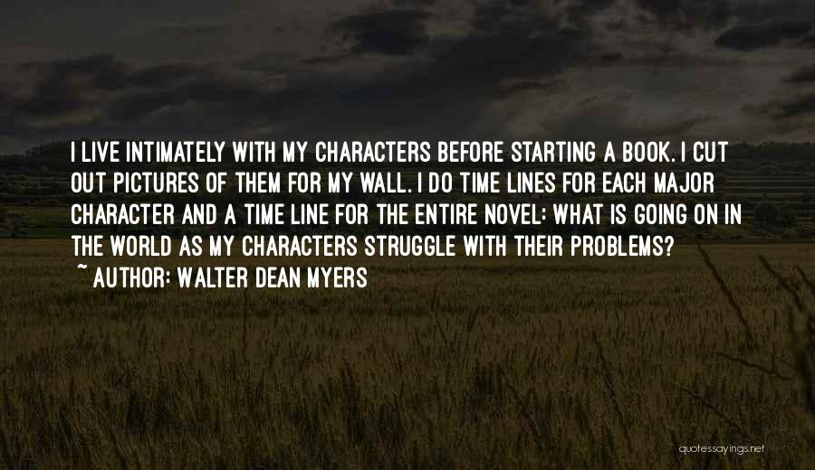 Struggle And Character Quotes By Walter Dean Myers