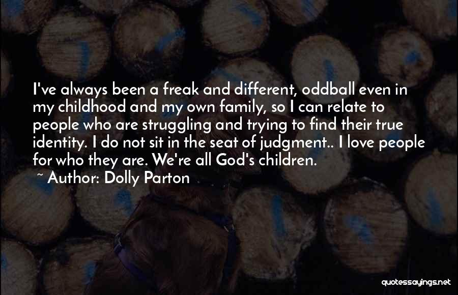 Struggle To Find Identity Quotes By Dolly Parton