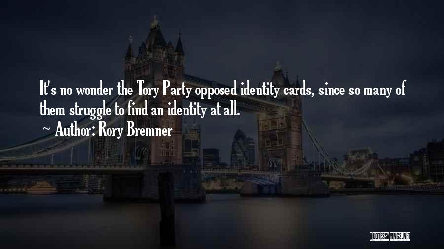 Struggle To Find Identity Quotes By Rory Bremner