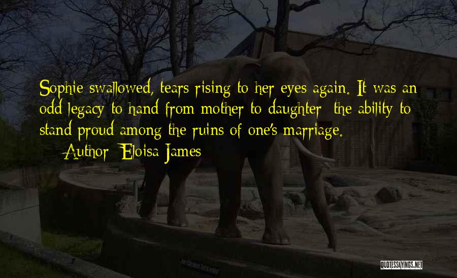 Struggling Marriage Quotes By Eloisa James
