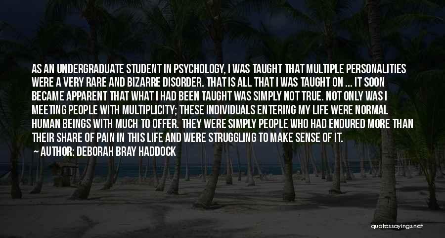 Struggling With Mental Illness Quotes By Deborah Bray Haddock