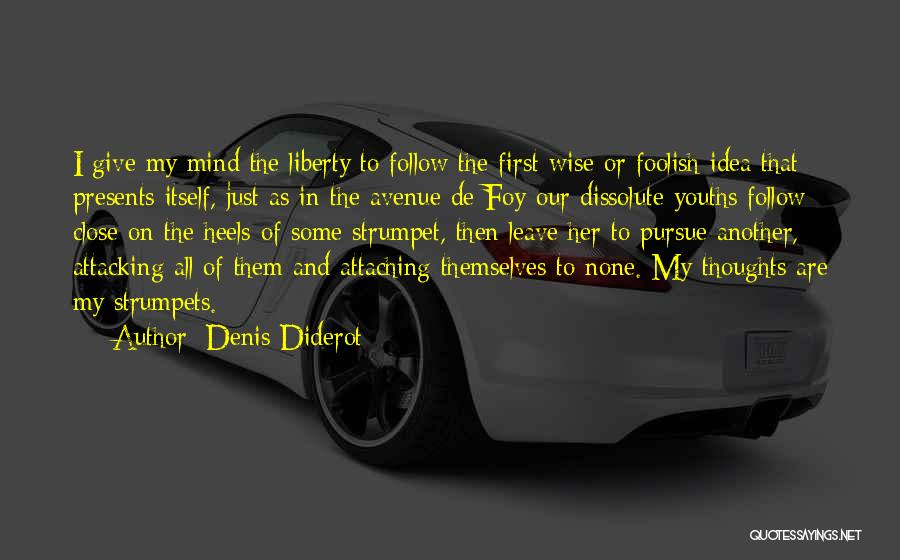 Strumpet Quotes By Denis Diderot