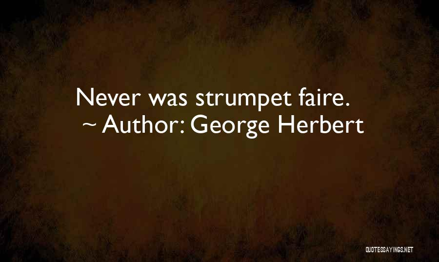 Strumpet Quotes By George Herbert