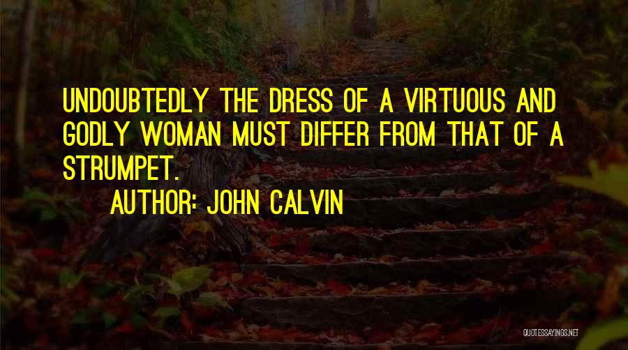 Strumpet Quotes By John Calvin