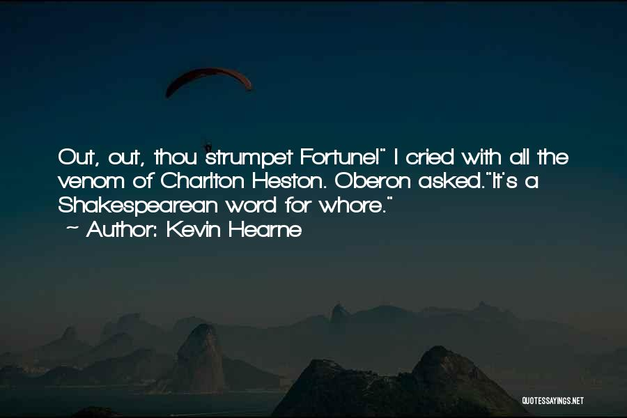 Strumpet Quotes By Kevin Hearne