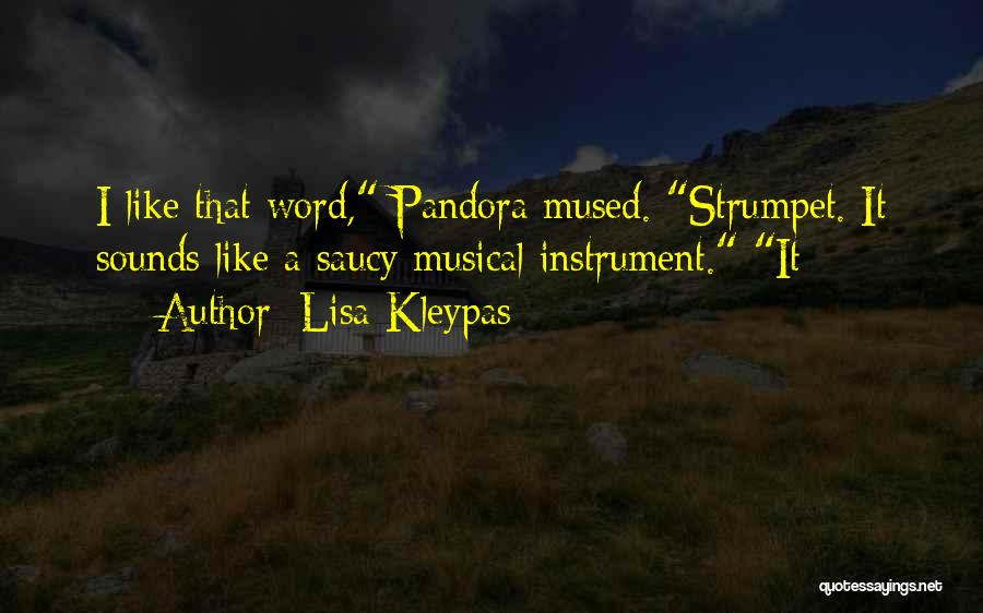 Strumpet Quotes By Lisa Kleypas
