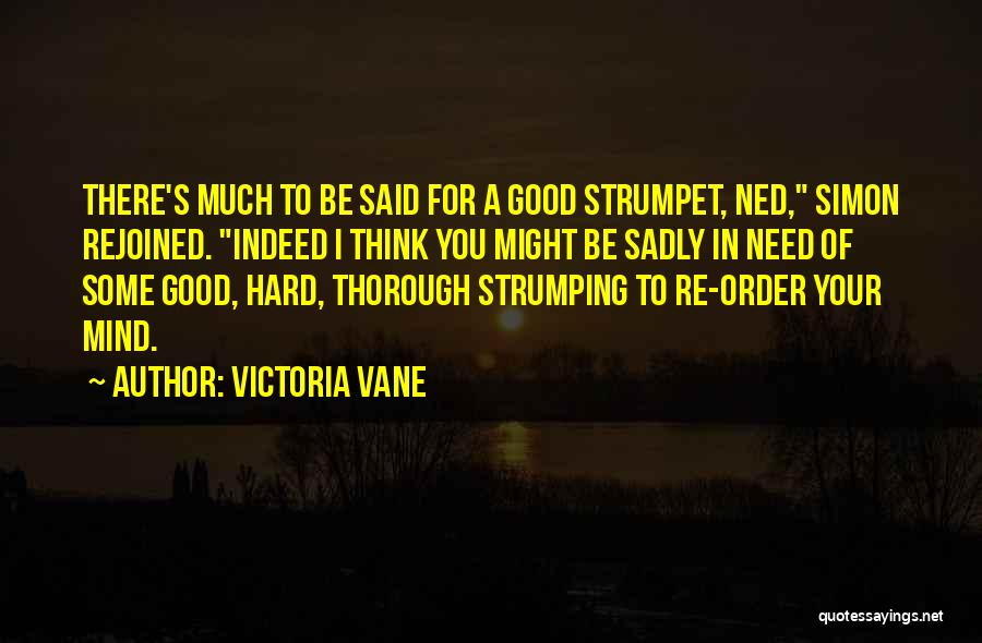 Strumpet Quotes By Victoria Vane